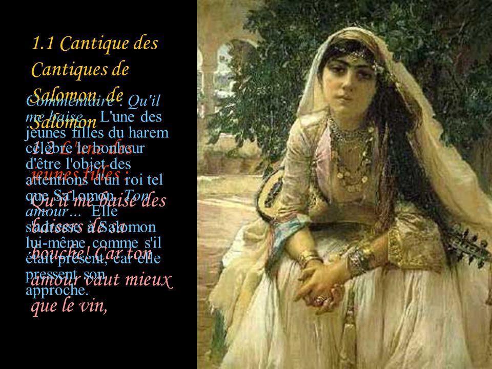 La couleur décriture indique qui parle : L'une des jeunes filles Sulammith Salomon Le bien-aimé, le berger La fouleCommentaire