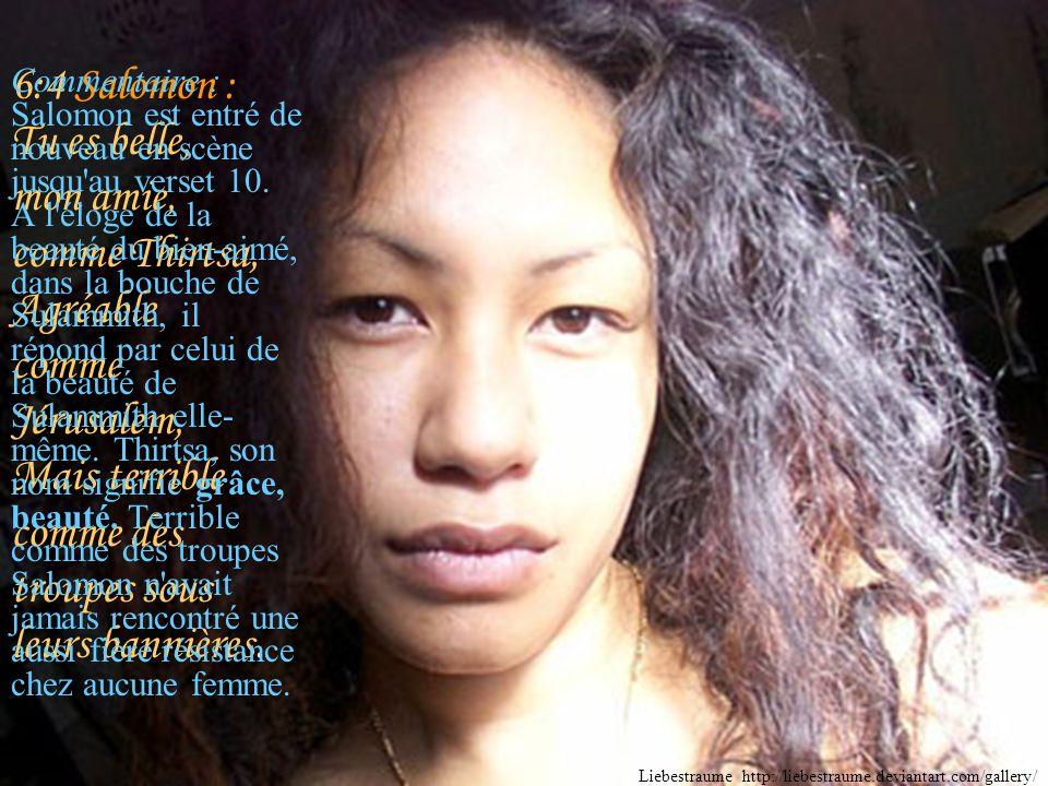 6:3 Sulammith : Je suis à mon bien-aimé, et mon bien-aimé est à moi; Il fait paître son troupeau parmi les lis.