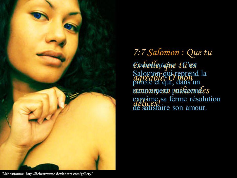 7:6 Les jeunes filles : Ta tête est élevée comme le Carmel, Et les cheveux de ta tête sont comme la pourpre; Un roi est enchaîné par des boucles!... C