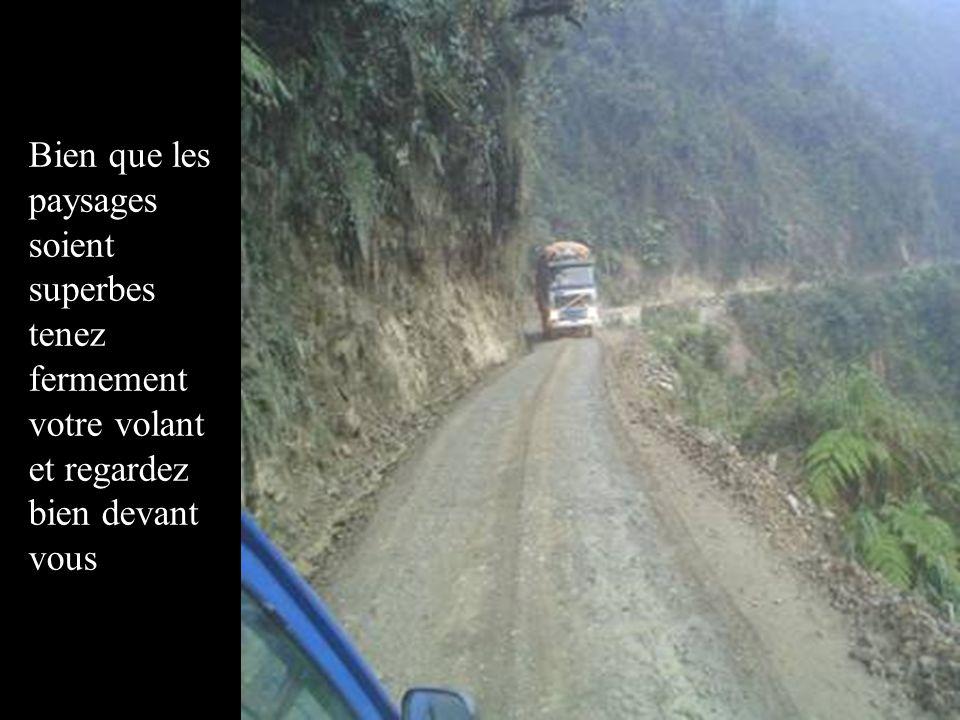Si vous avez un besoin pressant, descendez de préférence du côté de la montagne...