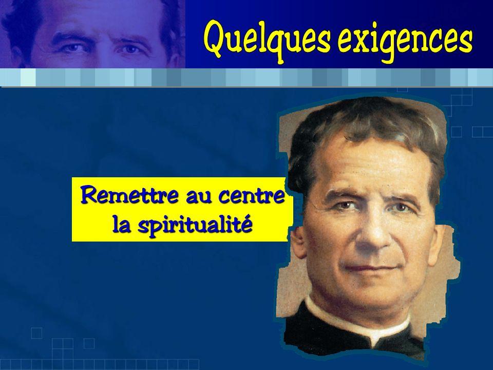 Remettre au centre la spiritualité