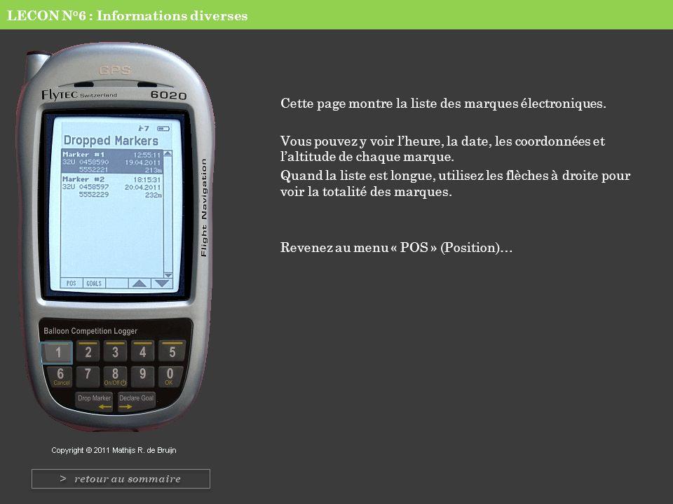 LECON N°6 : Informations diverses Cette page montre la liste des marques électroniques. Vous pouvez y voir lheure, la date, les coordonnées et laltitu
