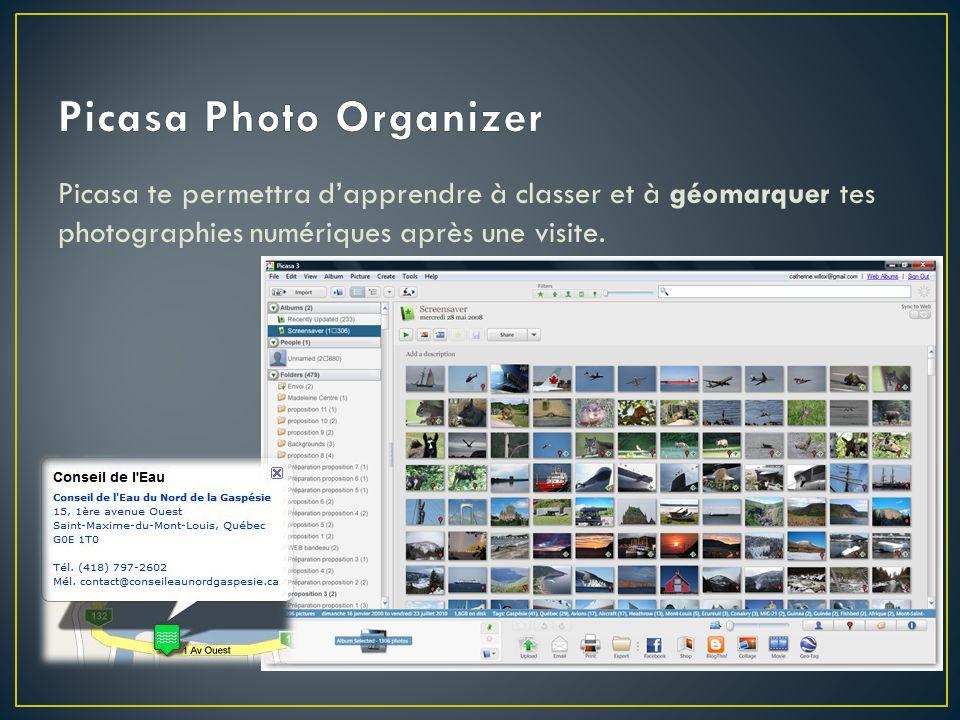 Picasa te permettra dapprendre à classer et à géomarquer tes photographies numériques après une visite.