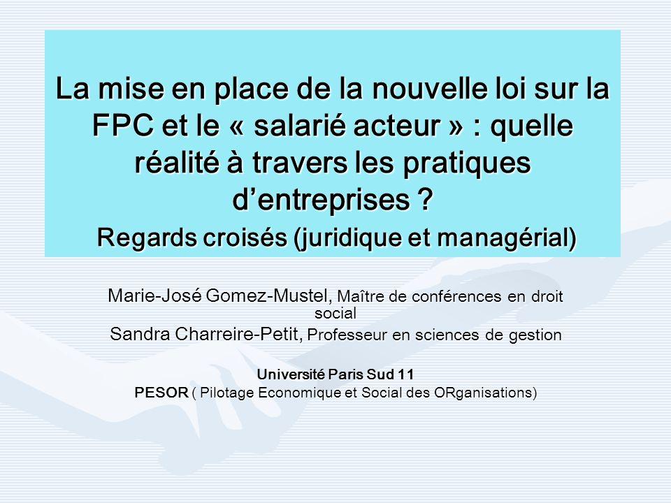 La mise en place de la nouvelle loi sur la FPC et le « salarié acteur » : quelle réalité à travers les pratiques dentreprises .
