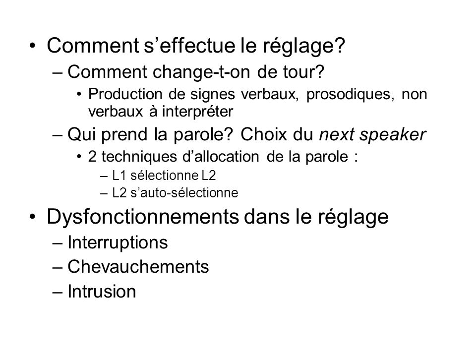 Comment seffectue le réglage.–Comment change-t-on de tour.