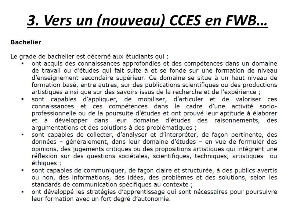 3. Vers un (nouveau) CCES en FWB…