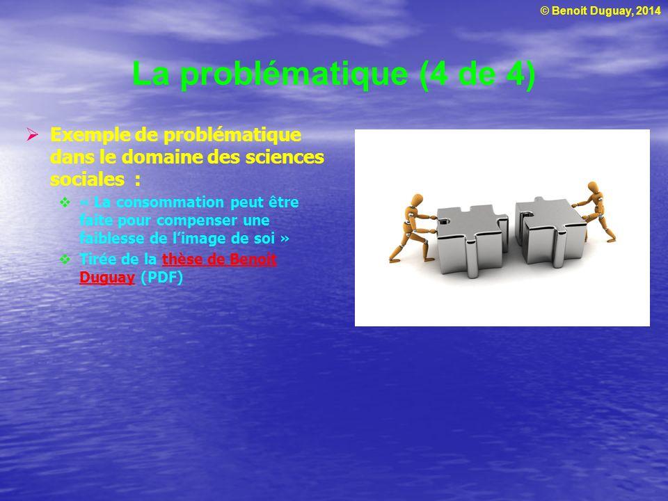 © Benoit Duguay, 2014 La définition du sujet (1 de 2) Sujet ou idée de recherche : Point distinctif visant un aspect particulier dun phénomène ou dune théorie P.ex., le choix de destination Comment aborder ce sujet.