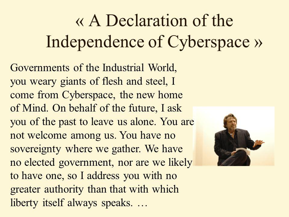 courant cyber-internationaliste accent sur le caractère intrinsèquement international des activités se déroulant dans le cyberespace.