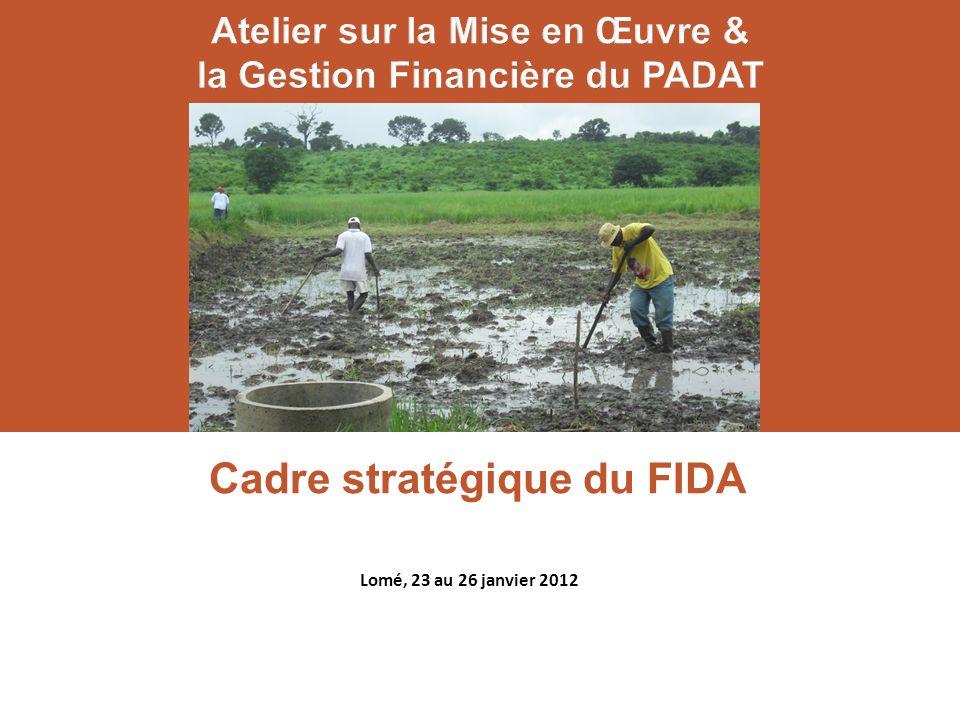 Cadre stratégique du FIDA Conakry, 27– 30 septembre 2011 Lomé, 23 au 26 janvier 2012