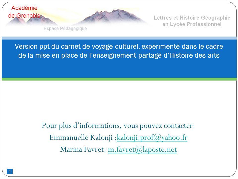 1 Pour plus dinformations, vous pouvez contacter: Emmanuelle Kalonji :kalonji.prof@yahoo.frkalonji.prof@yahoo.fr Marina Favret: m.favret@laposte.netm.