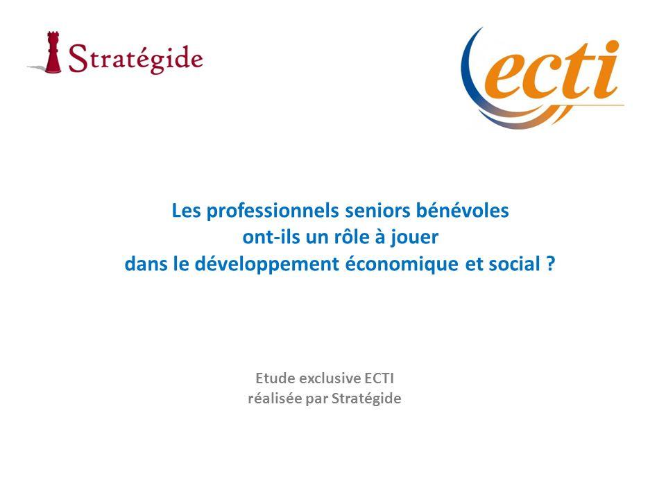 Les professionnels seniors bénévoles ont-ils un rôle à jouer dans le développement économique et social ? Etude exclusive ECTI réalisée par Stratégide