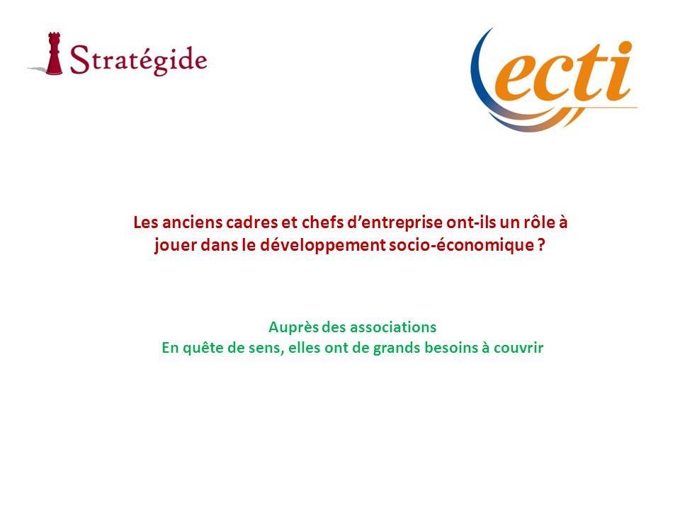 Les anciens cadres et chefs dentreprise ont-ils un rôle à jouer dans le développement socio-économique ? Auprès des associations En quête de sens, ell