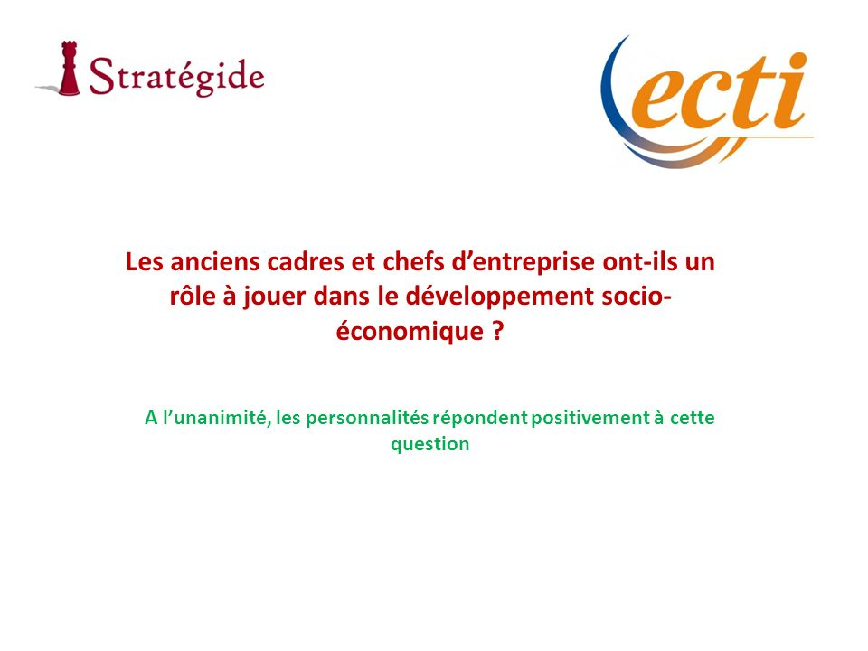 Les anciens cadres et chefs dentreprise ont-ils un rôle à jouer dans le développement socio- économique .