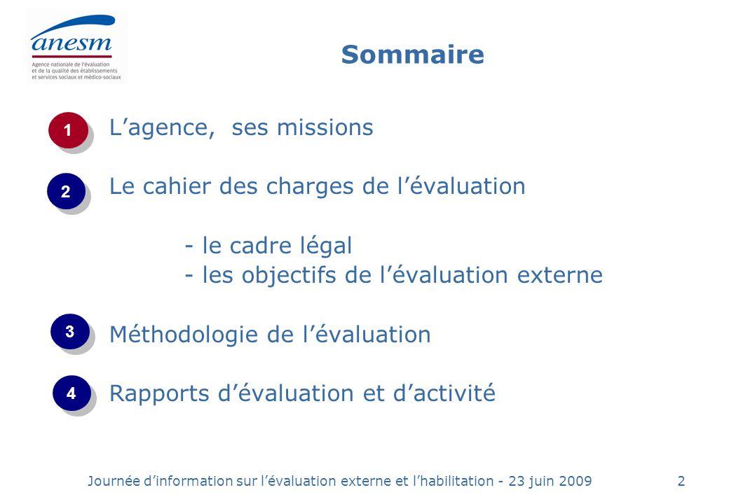 Journée dinformation sur lévaluation externe et lhabilitation - 23 juin 200943 4.
