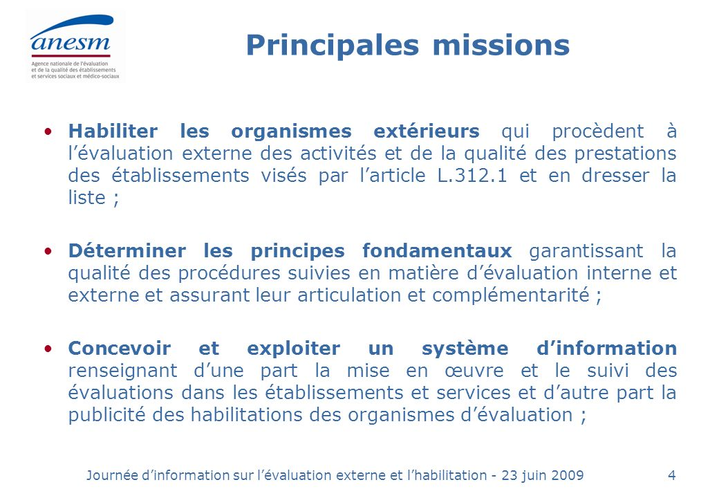 Journée dinformation sur lévaluation externe et lhabilitation - 23 juin 200945 5.