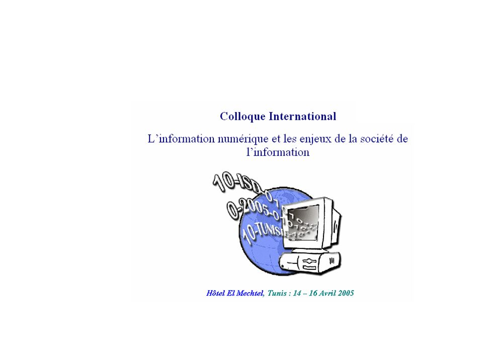 Copyright © 2005 Yves MARCOUX - Colloque ISD - Tunis - 16 avril 200518