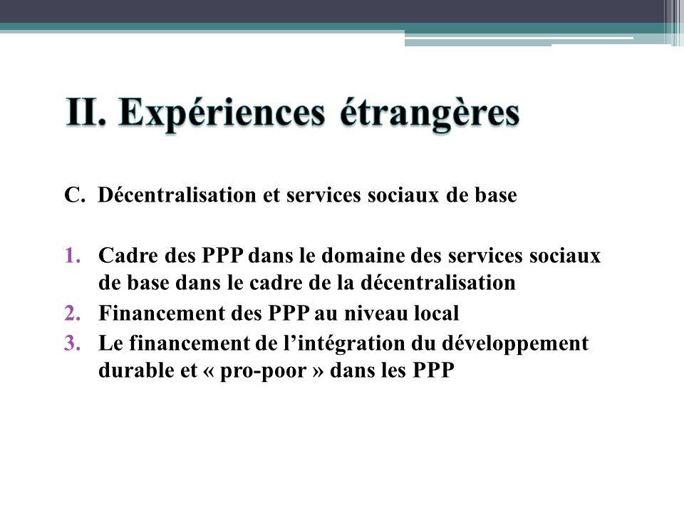 C. Décentralisation et services sociaux de base 1.Cadre des PPP dans le domaine des services sociaux de base dans le cadre de la décentralisation 2.Fi