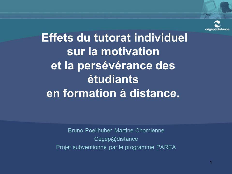 1 Effets du tutorat individuel sur la motivation et la persévérance des étudiants en formation à distance.