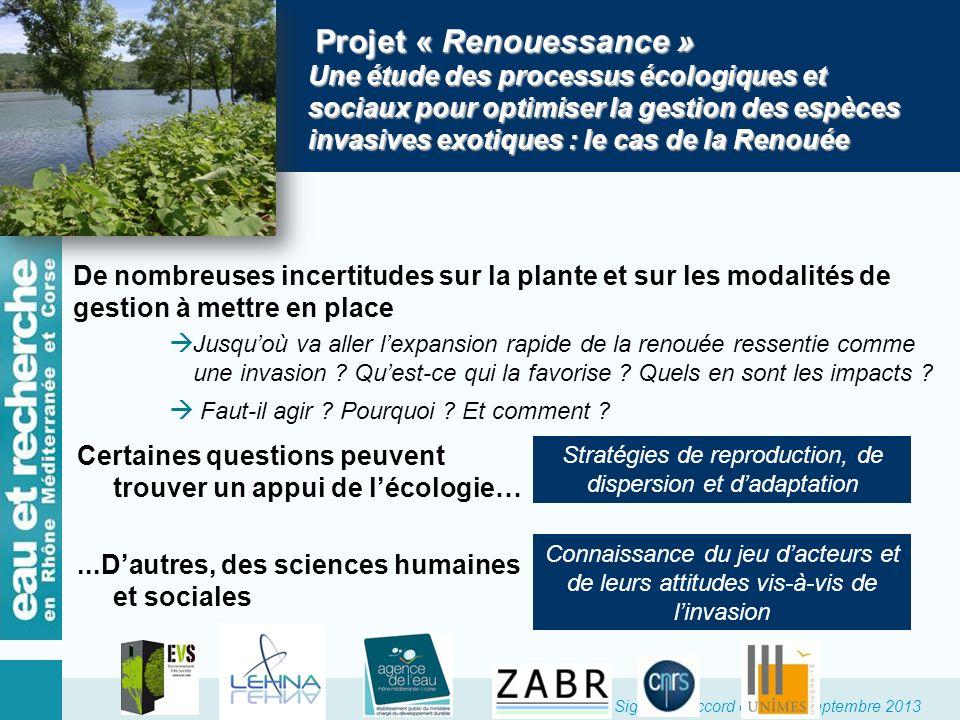 Signature accord cadre 23 septembre 2013 Projet « Renouessance » Une étude des processus écologiques et sociaux pour optimiser la gestion des espèces
