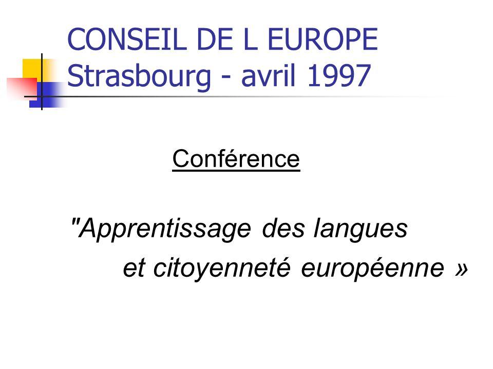 CONSEIL DE L EUROPE Strasbourg - avril 1997 Conférence
