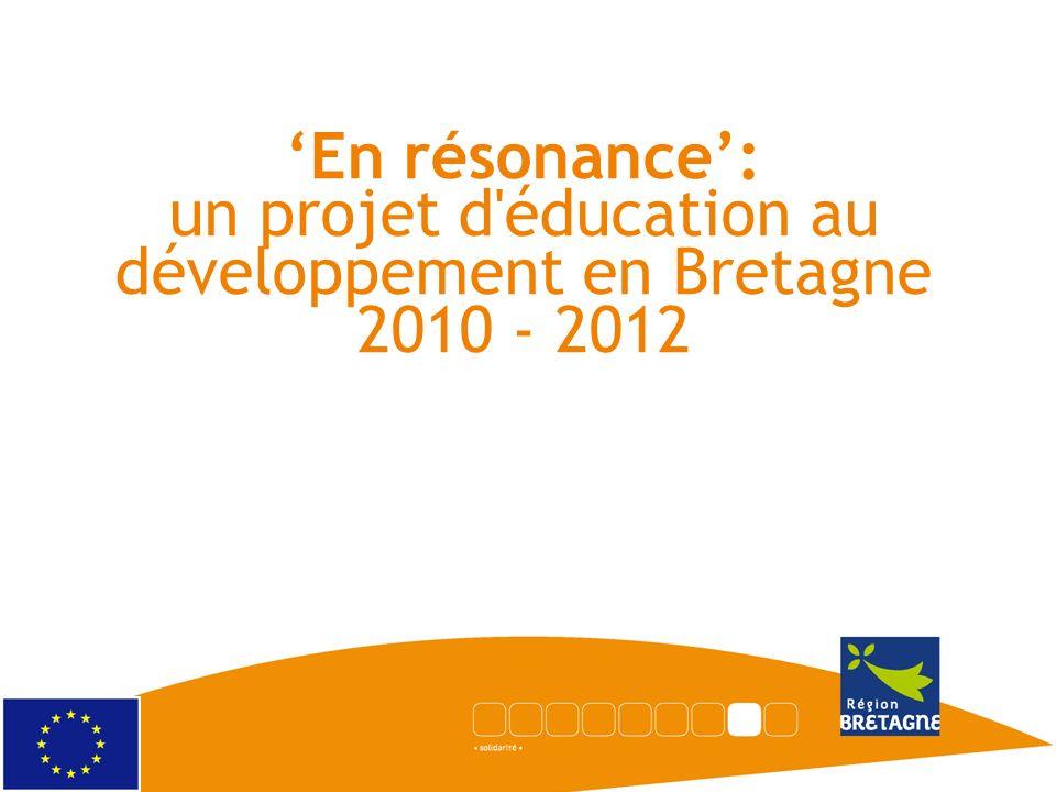 En résonance: un projet d'éducation au développement en Bretagne 2010 - 2012