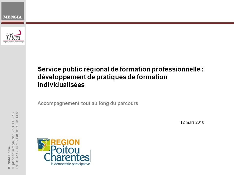 MENSIA Accompagnement tout au long du parcours Service public régional de formation professionnelle : développement de pratiques de formation individu