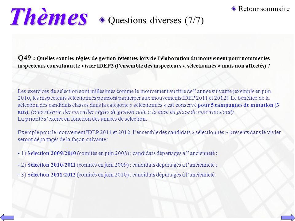 Thèmes Questions diverses (7/7) Retour sommaire Q49 : Quelles sont les règles de gestion retenues lors de lélaboration du mouvement pour nommer les in