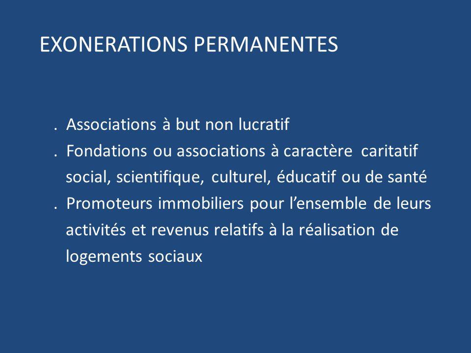 EXONERATIONS PERMANENTES.Associations à but non lucratif.