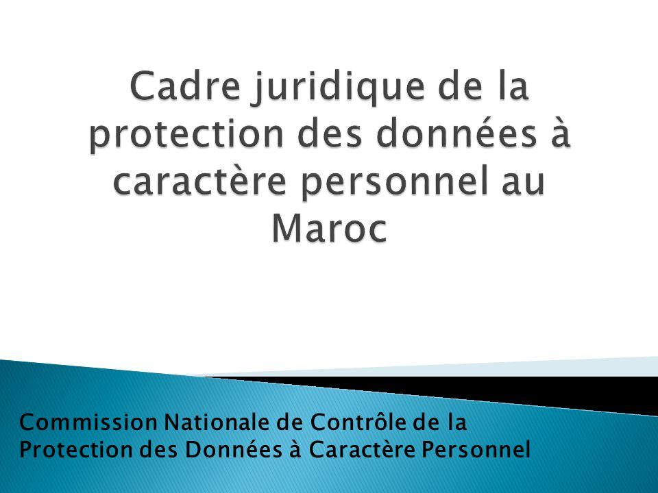 Actions menées au niveau international Demande dadéquation déposée auprès de la Commission Européenne ( entre temps clauses contractuelles et règles internes); La CNDP a saisi le MAEC en vue de ladhésion à la Convention 108; Le Maroc copréside avec lautorité belge le groupe de travail mis en place au sein de lAssociation francophone de la protection des données personnelles(AFAPDP) en vue de définir un référentiel commun aux autorités francophones pour faciliter les transferts de données par les entreprises.