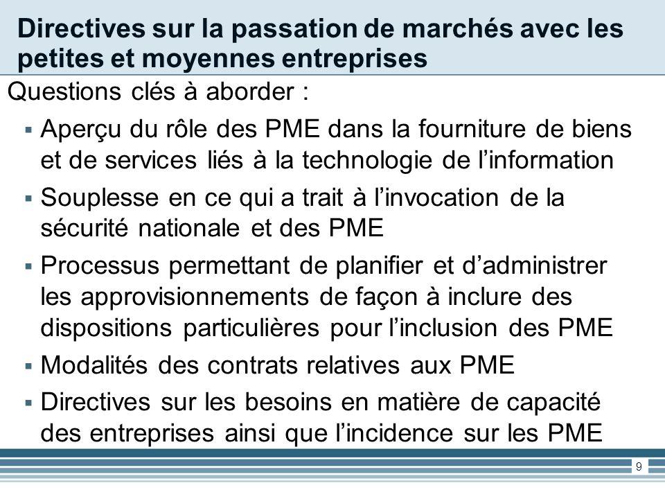 Consultation auprès de la collectivité des fournisseurs – Questions clés Quels principes SPC devrait-il inclure dans les directives des PME.
