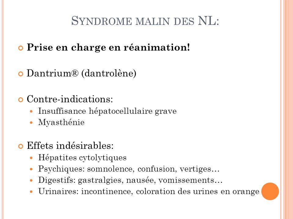 S YNDROME MALIN DES NL: Prise en charge en réanimation.