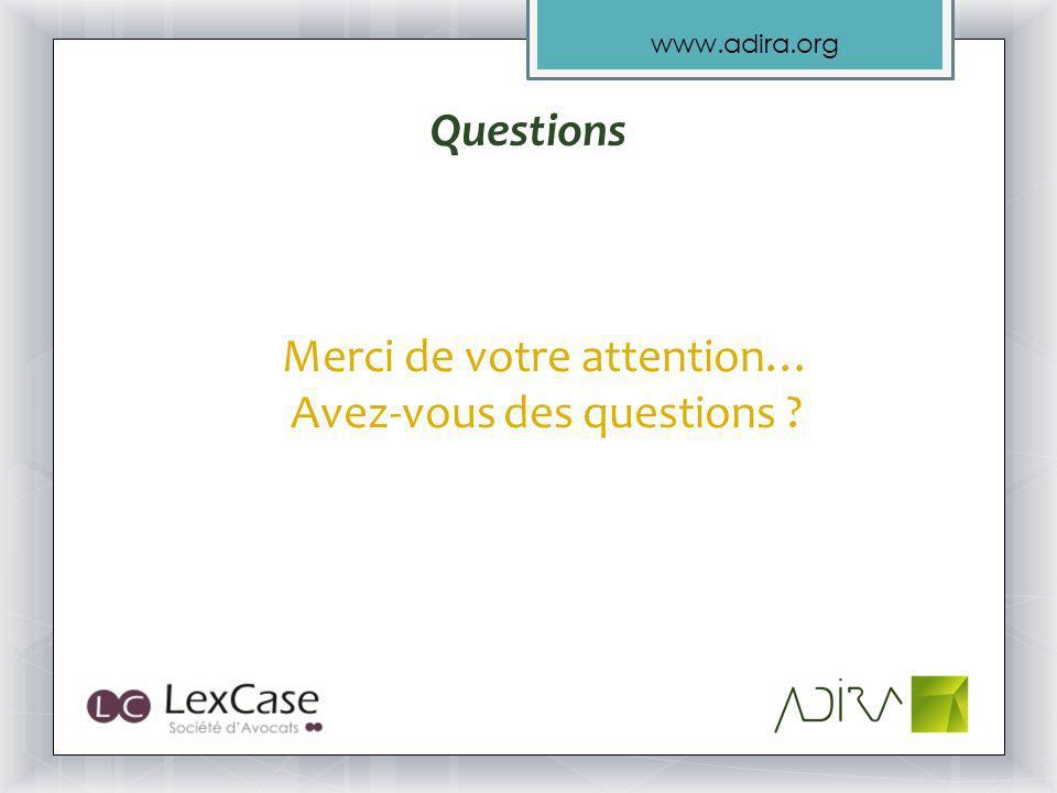 www.adira.org Questions Merci de votre attention… Avez-vous des questions ?