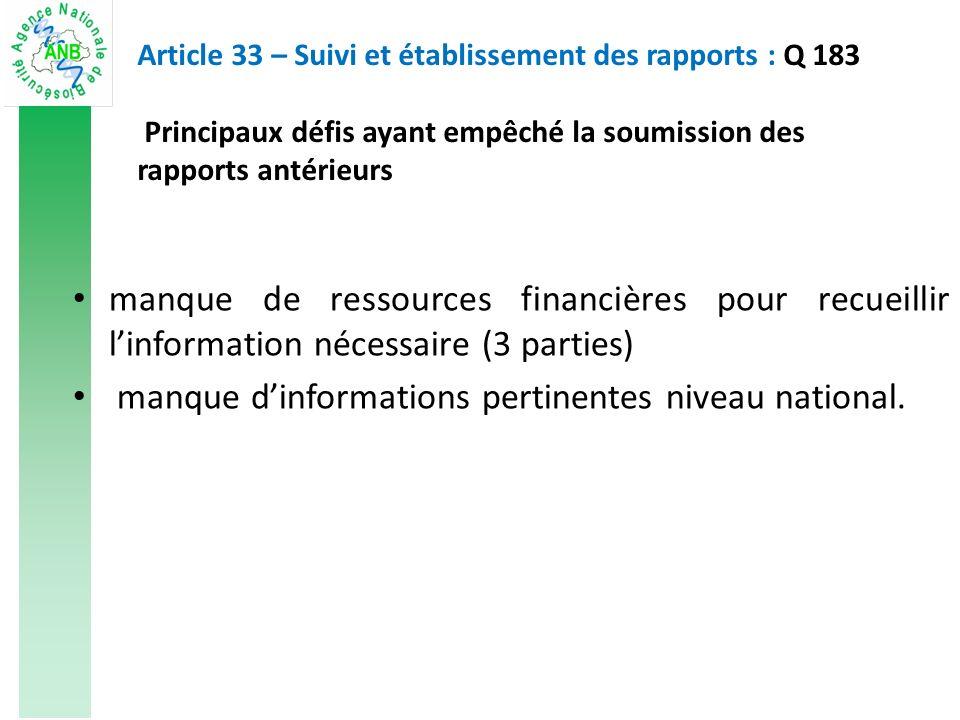 manque de ressources financières pour recueillir linformation nécessaire (3 parties) manque dinformations pertinentes niveau national.