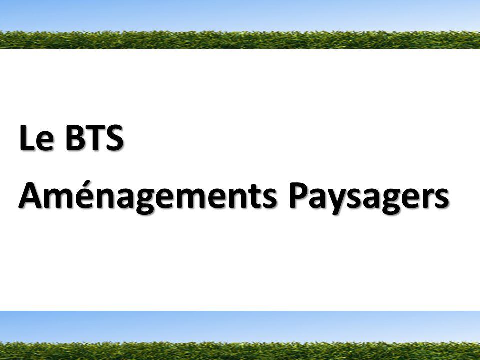 Le BTS Aménagements Paysagers
