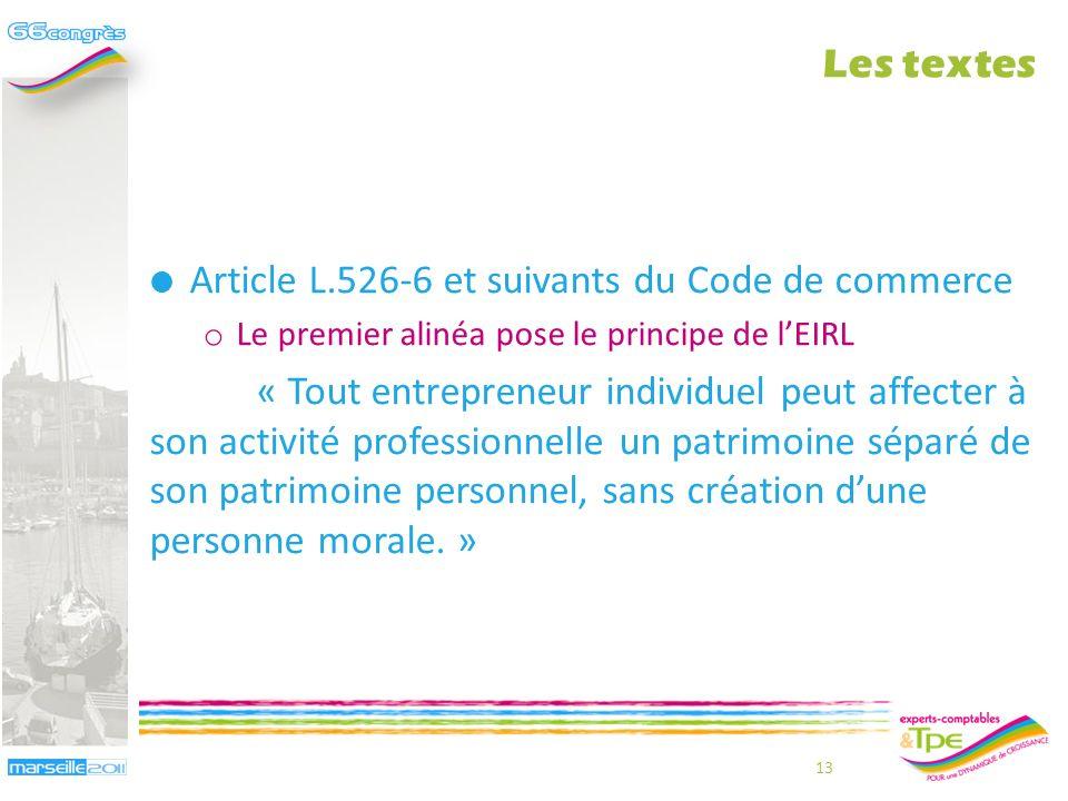 Loi n°2010-658 du 15 juin 2010 relative à lentrepreneur individuel à responsabilité limitée Ordonnance du 9 décembre 2010 o Modification du livre VI d