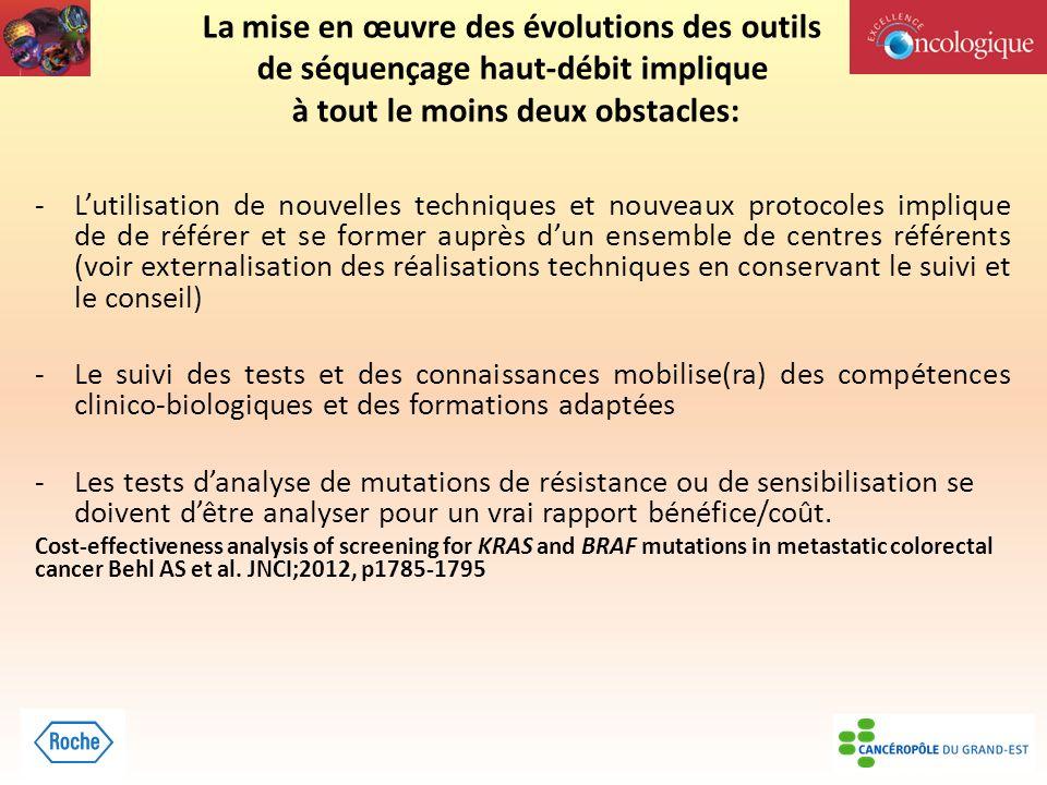 La mise en œuvre des évolutions des outils de séquençage haut-débit implique à tout le moins deux obstacles: -Lutilisation de nouvelles techniques et