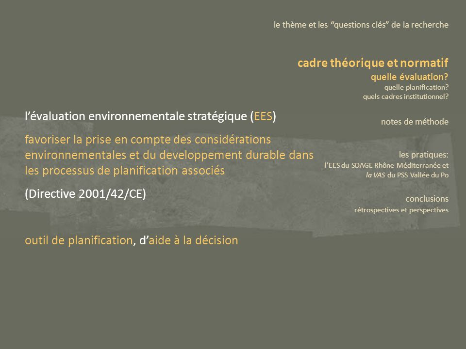 lévaluation environnementale stratégique (EES) favoriser la prise en compte des considérations environnementales et du developpement durable dans les