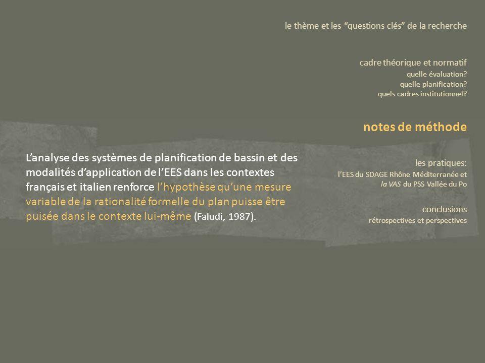 Lanalyse des systèmes de planification de bassin et des modalités dapplication de lEES dans les contextes français et italien renforce lhypothèse quun