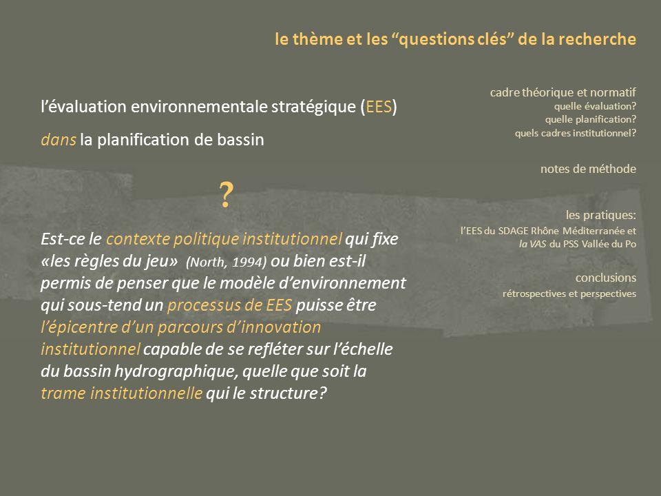 Directive 2001/42/CE relative à l évaluation des incidences de certains plans et programmes sur l environnement Article premier lEES a comme « objet dassurer un niveau élevé de protection de l environnement, et de contribuer à l intégration de considérations environnementales dans l élaboration et l adoption de plans et de programmes en vue de promouvoir un développement durable » Article 3 une évaluation environnementale est effectuée pour tous les plans et programmes qui sont élaborés pour les secteurs de l agriculture, de la sylviculture, de la pêche, de l énergie, de l industrie, des transports, de la gestion des déchets, de la gestion de l eau, des télécommunications, du tourisme, de l aménagement du territoire urbain et rural ou de l affectation des sols et qui définissent le cadre dans lequel la mise en œuvre des projets le thème et les questions clés de la recherche cadre théorique et normatif quelle évaluation.