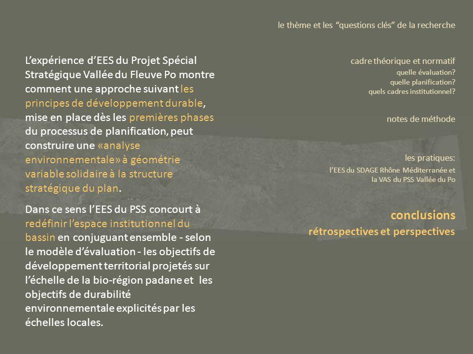 Lexpérience dEES du Projet Spécial Stratégique Vallée du Fleuve Po montre comment une approche suivant les principes de développement durable, mise en