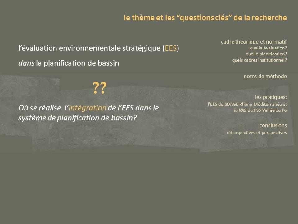 EES: la notion dintégration (Kirkpatrick et Lee 1999; European Commission 1999; Sadler et Verheem 1996) linsertion de lEES dans la planification, à un stade précoce de cette démarche; lapplication hiérarchisée de lEES à différents niveaux stratégiques et en relation avec les projet que en découlent; la coordination de lEES avec les autres considérations prises en compte dans le processus de planification (enjeux économiques, sociaux) de même quavec les autres outils de planification, de gestion et dévaluation (ex.