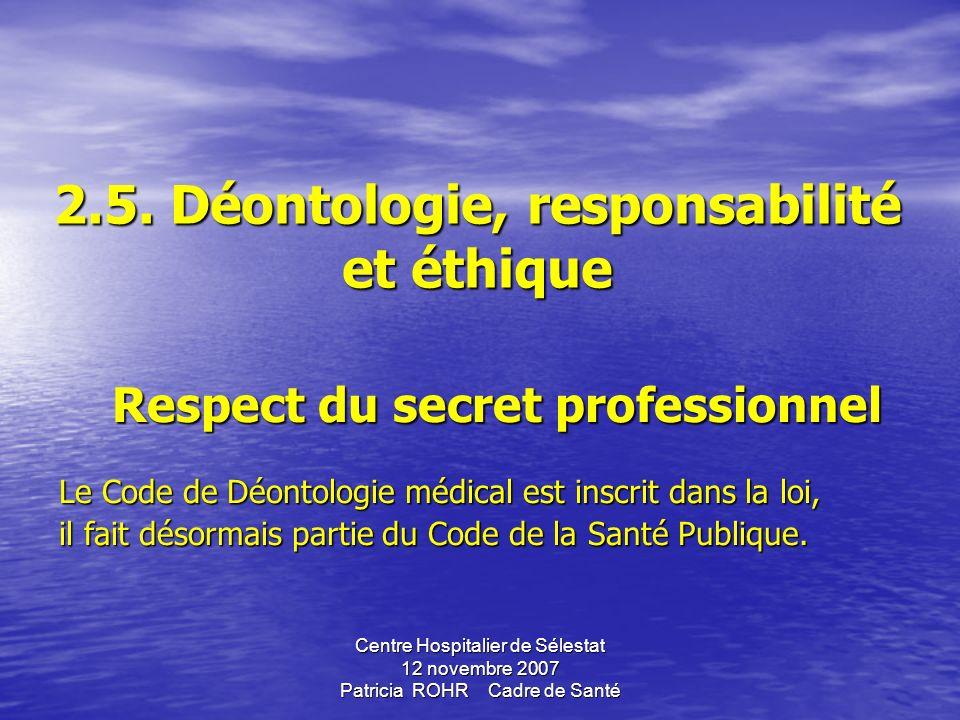 Centre Hospitalier de Sélestat 12 novembre 2007 Patricia ROHR Cadre de Santé Comensaspass ? SSI Prescripteur IDE/Préleveur Patient Conformité du prélè