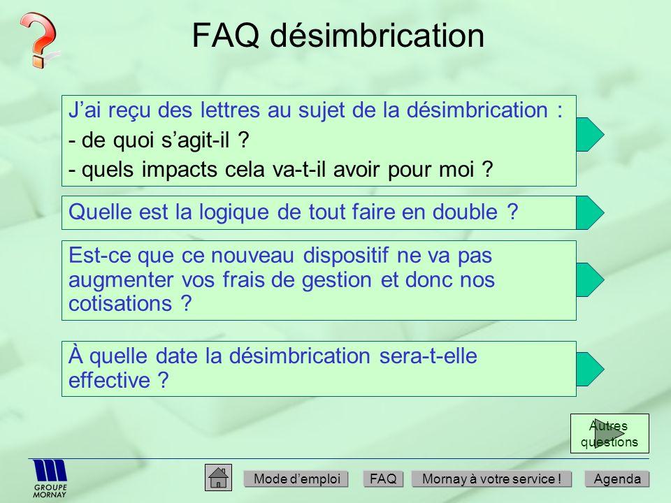 FAQ désimbrication Jai reçu des lettres au sujet de la désimbrication : - de quoi sagit-il ? - quels impacts cela va-t-il avoir pour moi ? Quelle est