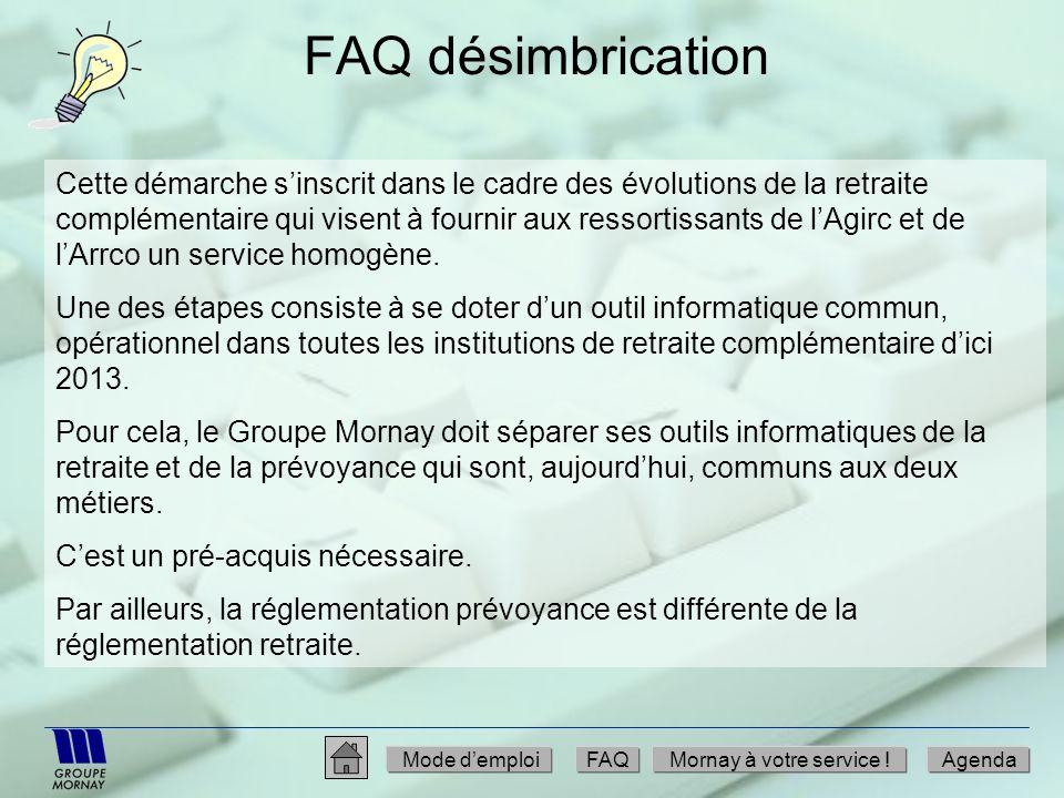 FAQ désimbrication Cette démarche sinscrit dans le cadre des évolutions de la retraite complémentaire qui visent à fournir aux ressortissants de lAgir