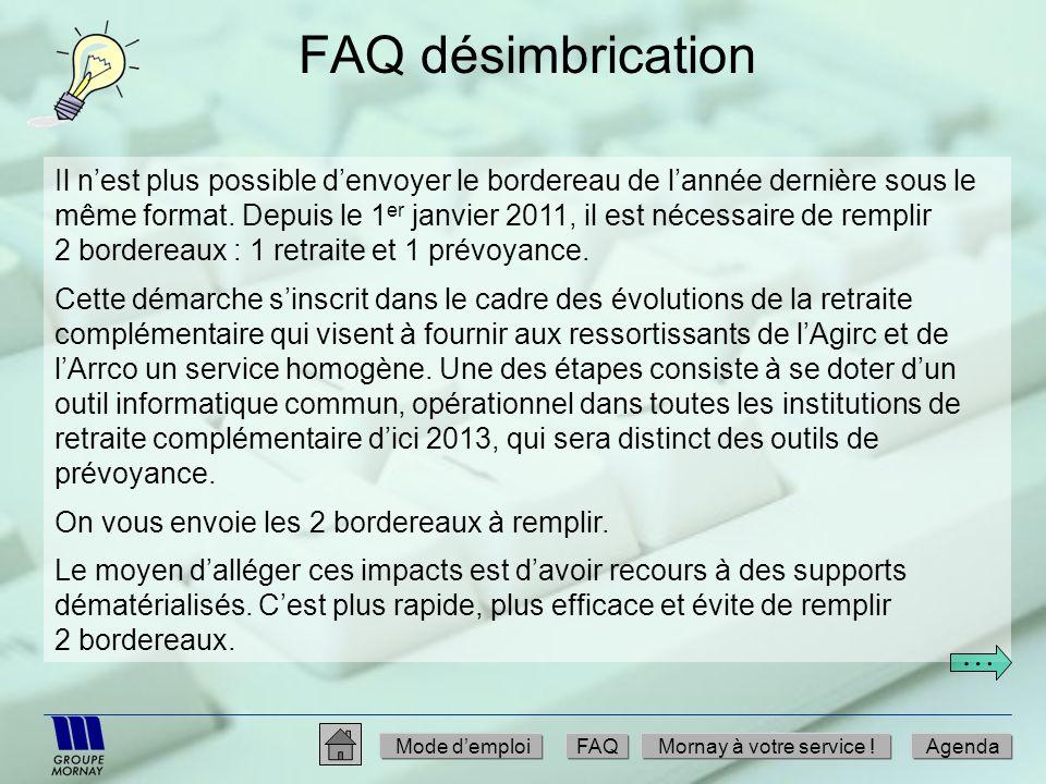FAQ désimbrication Il nest plus possible denvoyer le bordereau de lannée dernière sous le même format. Depuis le 1 er janvier 2011, il est nécessaire