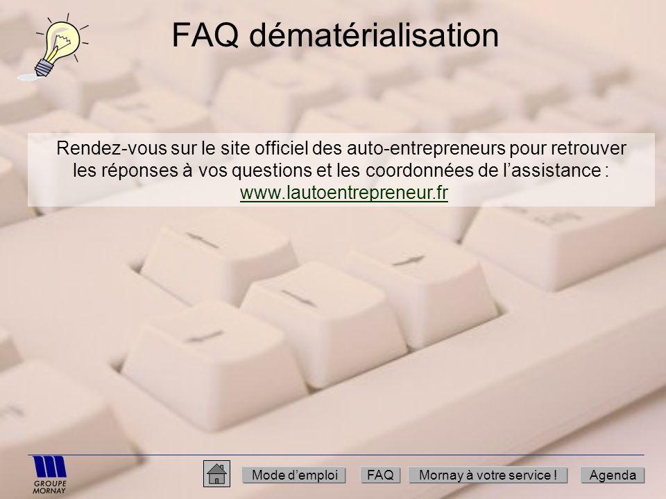 FAQ dématérialisation Rendez-vous sur le site officiel des auto-entrepreneurs pour retrouver les réponses à vos questions et les coordonnées de lassis