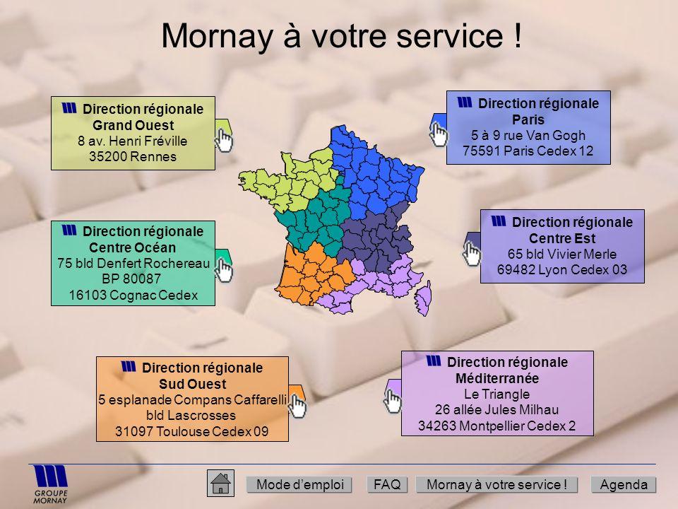 Mornay à votre service ! Direction régionale Grand Ouest 8 av. Henri Fréville 35200 Rennes Direction régionale Centre Océan 75 bld Denfert Rochereau B