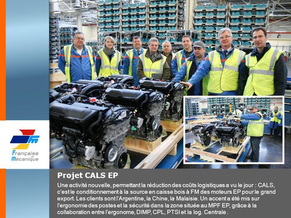 Projet CALS EP Une activité nouvelle, permettant la réduction des coûts logistiques a vu le jour : CALS, cest le conditionnement à la source en caisse