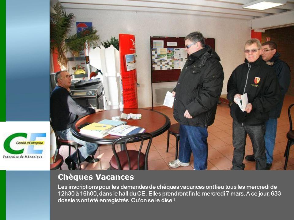 Chèques Vacances Les inscriptions pour les demandes de chèques vacances ont lieu tous les mercredi de 12h30 à 16h00, dans le hall du CE. Elles prendro
