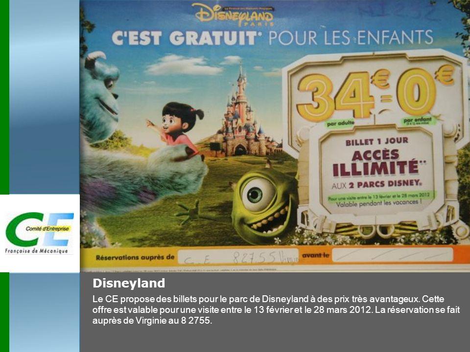 Disneyland Le CE propose des billets pour le parc de Disneyland à des prix très avantageux. Cette offre est valable pour une visite entre le 13 févrie